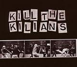 The Kilians
