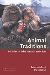 Animal Traditions: Behavioural Inheritance in Evolution