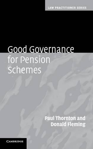 Good Governance for Pension Schemes (Law Practitioner Series)