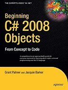 Beginning C# 2008 Objects by Springer/A Press