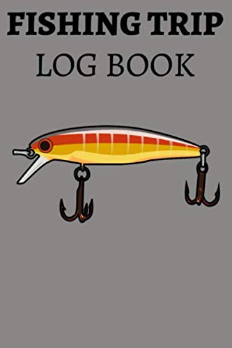 Fishing Trip Log Book: Fisherman