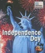 Independence Day (Holiday Histories)