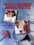 Health Assessment for Nursing Practice, Thompson, June M. and Wilson, Susan F., 0815187742
