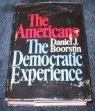 The Americans, Daniel J. Boorstin, 0394487249