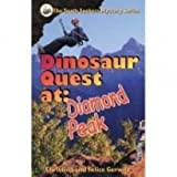 Dinosaur Quest at Diamond Peak (The Truth Seeker's Mystery Series, Volume 2)