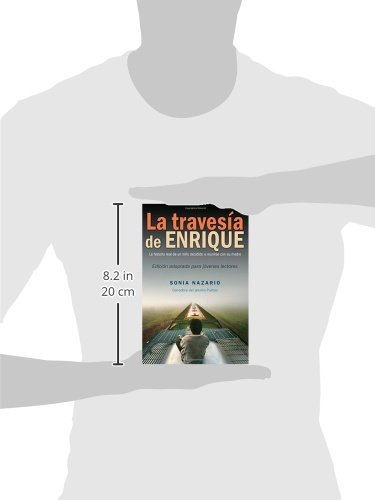La Travesía de Enrique (Spanish Edition): Sonia Nazario: 9780553535549: Amazon.com: Books