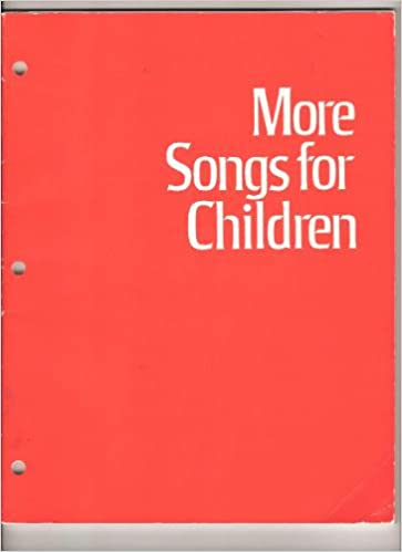 more songs for children supplement to sing with me