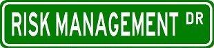 RISK MANAGEMENT Street Sign ~ Custom Sticker Decal Wall Window Door Art Vinyl Street Signs - 8.25