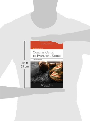 Concise Guide To Paralegal Ethics, (with Aspen Video Series: Lessons in Ethics), Fourth Edition (Aspen College)