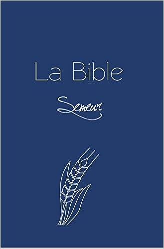 SEMEUR GRATUIT VERSION TÉLÉCHARGER LA BIBLE