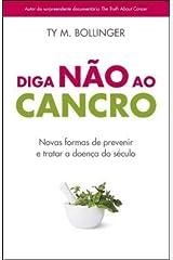 Diga Não ao Cancro (Portuguese Edition) Paperback