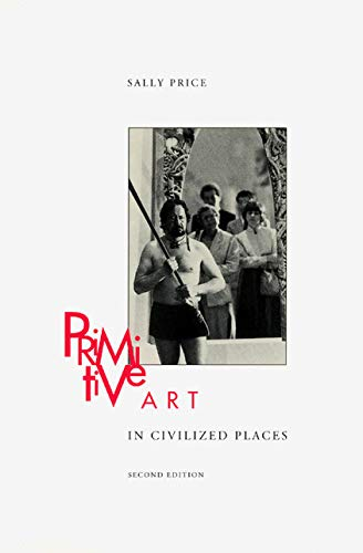 Primitive Art in Civilized Places: Second Edition