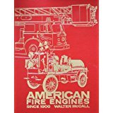 American Fire Engines Since 1900 (American Fire Trucks)