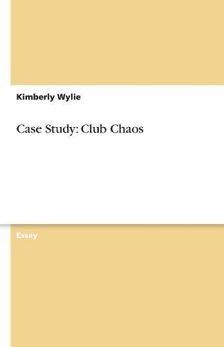 Case Study: Club Chaos ebook