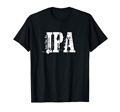 IPA India Pale Ale T-Shirt - Beer Lover and Drinker Shirt