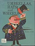 img - for Umbrellas, Hats and Wheels book / textbook / text book