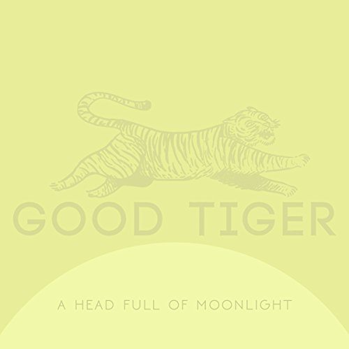 Heavy Tiger - A Head Full of Moonlight