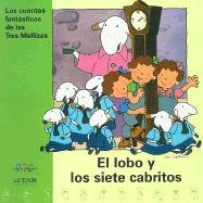 Download El Lobo Y Los Siete Cabritos (Los Cuentos Fantasticos De Las Tres Mellizas, 2) (Spanish Edition) PDF