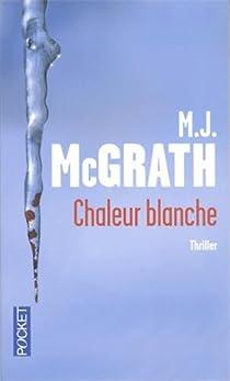 Chaleur blanche par McGrath