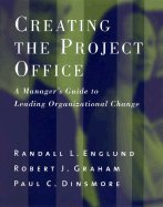 Creating Project Office (03) by Englund, Randall L - Graham, Robert - Dinsmore, Paul C [Hardcover (2003)]