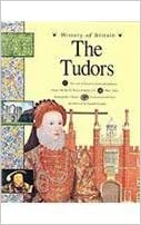 Book History of Britain: The Tudors 1485 - 1603 by Andrew Langley (1997)