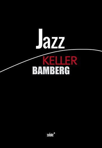 Jazz Keller Bamberg - Buch + Audio-CD