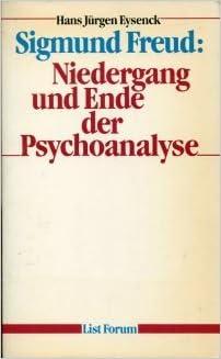 sigmund freud niedergang und ende der psychonanalyse
