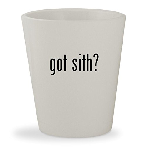 got sith? - White Ceramic 1.5oz Shot (Star Wars Force Unleashed Ultimate Sith Edition Costumes)