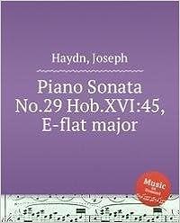 Sonata dlya fortepiano No.29 Hob.XVI:45, mi-bemol mazhor