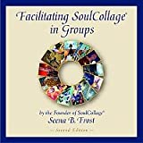 img - for Facilitating SoulCollage  in Groups book / textbook / text book