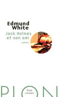 Jack Holmes et son ami, White, Edmund