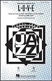 L-O-V-E - Bert Kaempfert, Milt Gabler - SAB - SAB - Sheet Music