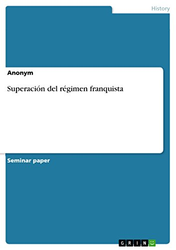 Superación del régimen franquista (Spanish Edition)