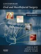 By James R. Hupp - Contemporary Oral and Maxillofacial Surgery: 5th (fifth) Edition