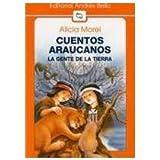 Cuentos Araucanos, Alicia Morel, 9561311526