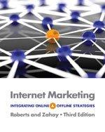 Internet Marketing: Integrating Online and Offline Strategies, 3rd Edition