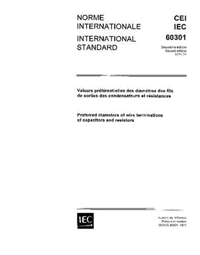 IEC 60301 Ed. 2.0 b:1971, Preferred diameters of wire terminations of capacitors and resistors