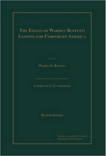 the essays of warren buffett  lessons for corporate america    the essays of warren buffett  lessons for corporate america  second edition  warren e  buffett  lawrence a  cunningham      amazon com  books