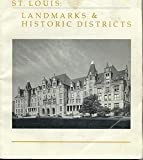 img - for St. Louis: Landmarks & Historic Districts book / textbook / text book