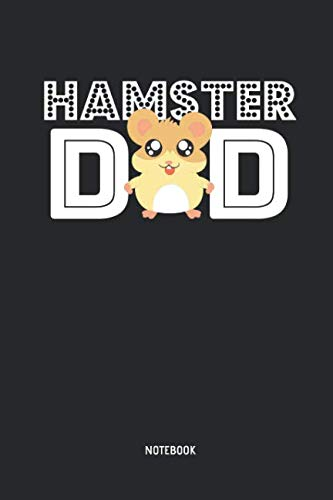 Hamster Dad | Notebook: Blank Lined Hamster Journal - Great Accessories & Men / Boys Gift Idea for Hammy Owner & Lover. (Boy Hamsters)