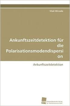 Ankunftszeitdetektion für die Polarisationsmodendispersion: Ankunftszeitdetektion