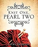Knit One, Pearl, Laura Thompson, 1612153755