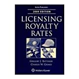 Licensing Royalty Rates 2009, Battersby, Gregory J., 0735581231