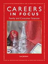 Careers in Focus: Family and Consumer Sciences