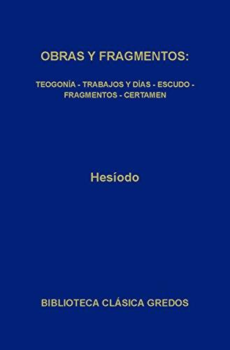 Obras y fragmentos (Biblioteca Clásica Gredos) (Spanish Edition)