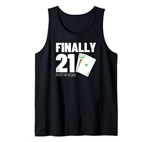 Stoner Gift for Weed Lovers 21st Birthday Party in Vegas Tank Top