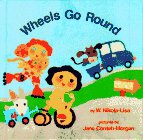 Wheels Go Round, W. Nikola-Lisa, 0385320698