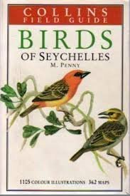 Birds of Seychelles and the Outlying Islands: A Collins Field Guide by Malcolm Penny (1974) Paperback