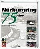 Nurburgring 75 Jahre