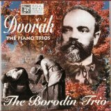 - Dvorak: The Piano Trios - The Borodin Trio